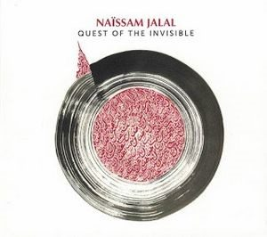 Quest of the invisible Naïssam Jalal